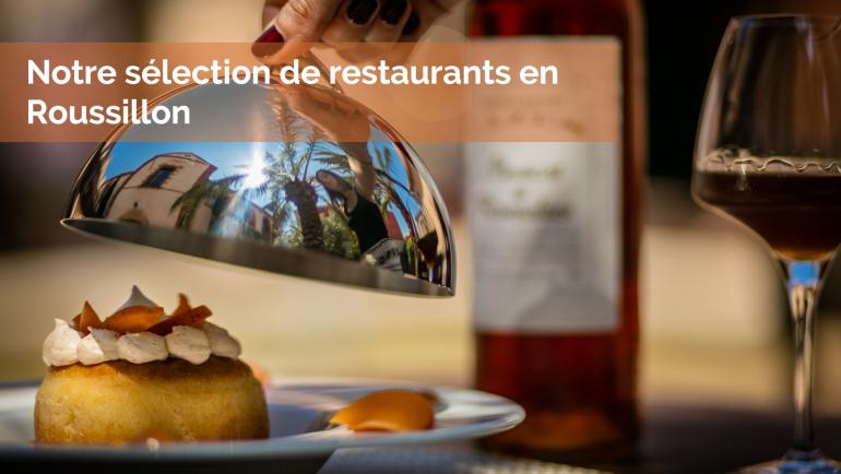 Nos meilleures adresses de restaurants en Roussillon